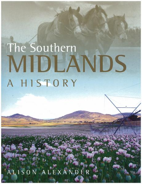The Southern Midlands: a history