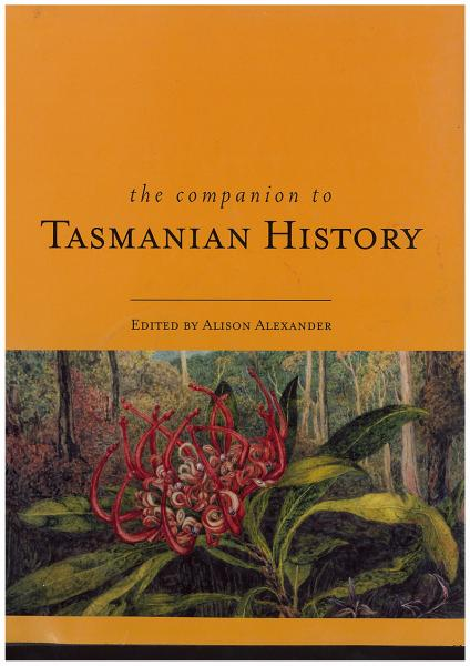 The companion to Tasmanian History